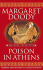 Poison In Athens by Margaret Doody (Paperback, 2005)
