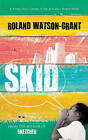 Skid by Roland Watson Grant (Paperback, 2015)