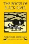 The Boyds of Black River by Walter Dumaux Edmonds (Paperback, 1988)
