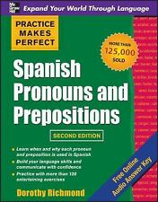 Practice Makes Perfect Spanish Pronouns and Prepositions, Second Edition, Accept