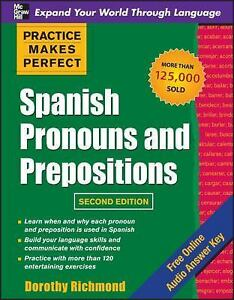 Practice-Makes-Perfect-Spanish-Pronouns-and-Prepositions-by-Dorothy-Richmond-2010-Paperback-Dorothy