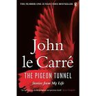The Pigeon Tunnel: Stories from My Life by John Le Carre (Paperback, 2017)