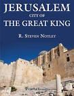 Jerusalem by R. Steven Notley (Paperback, 2016)