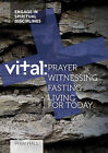 Vital: Prayer by Phin Hall (Paperback, 2013)
