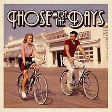 VARIOUS ARTISTS - THOSE WERE THE DAYS [2016] NEW CD