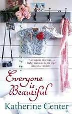 (Good)-Everyone Is Beautiful (Paperback)-Center, Katherine-0749909307