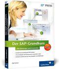 Der SAP-Grundkurs für Einsteiger und Anwender von Olaf Schulz (2011, Taschenbuch)