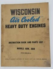 Wisconsin Manual Air Cooled Heavy Duty Engines Instruction Manual Abn Akn