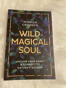 Wild-Magical-Soul-by-Monica-Crosson-New-Magickal-Wicca