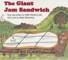The Giant Jam Sandwich by Janet Burroway, John Vernon Lord (Board book, 2009)