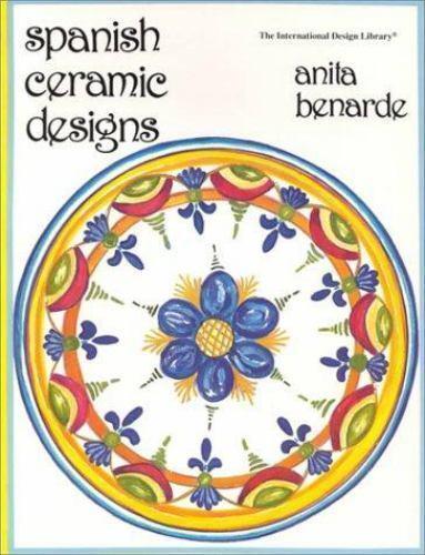 Spanish Ceramic Designs by Anita Benarde