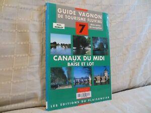 guide-Vagnon-tourisme-fluvial-canaux-du-Midi-Baise-et-Lot