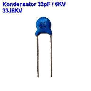 4 Stück 33pF 6KV 33J 6KV Keramik Scheiben Kondensator 33pF x 6000V 33J6KV