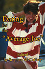 Dating for the Average Joe by Distinguished Professor and Scholar Stephen McCaffrey (Paperback / softback, 2001)