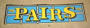 "1994 ""PAIRS"" STRATTA VIDEO ARCADE GAME 23"" x 6"" Plastic Vinyl Header Insert"