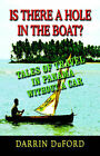 IS THERE A HOLE IN THE BOAT? Tales of Travel in Panama without a Car by Darrin DuFord (Paperback, 2006)