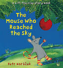The Mouse Who Reached the Sky by Petr Horacek (Hardback, 2015)
