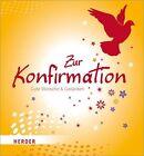 Zur Konfirmation (2013, Gebundene Ausgabe)