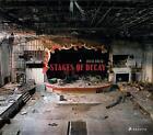 Stages of Decay von Julia Solis (2013, Gebundene Ausgabe)