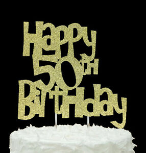 Astonishing Happy 50Th Birthday Cake Topper Glittery Gold Ebay Personalised Birthday Cards Veneteletsinfo