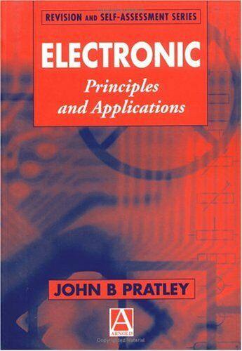 Electronic Principles and Applications (Rev... by Pratley BA  MEd  CEn Paperback