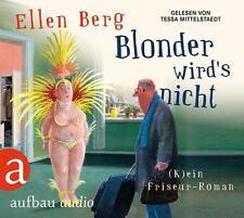 Blonder wird's nicht: (K)ein Friseur-Roman  Gelesen von Tessa Mittelstaedt - CD