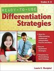 Ready-to-use Differentiation Strategies Grades 6-8 Laurie E Westphal PB