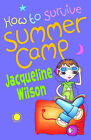 How to Survive Summer Camp by Jacqueline Wilson (Paperback, 1999)
