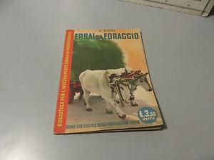 L. Cosi - Erbai Da Forraje - Rama Editorial De Agricultores Roma 1941