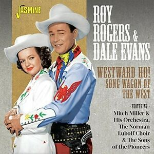 Roy-Rogers-amp-Dale-Ev-Westward-Ho-Song-Wagon-Of-The-West-New-CD-UK-Impor