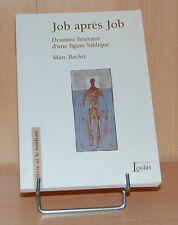 Job après Job, Déstinée littéraire d'une figure biblique par Marc Bochet