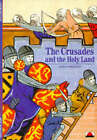 The Crusades and the Holy Land by Georges Tate, Lory Frankel (Paperback, 1996)