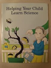 Helping Your Child Learn Science paperback by US department of education
