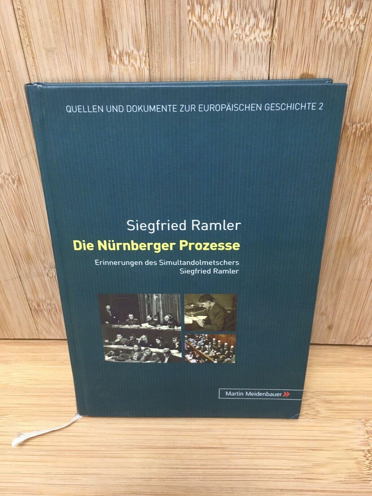 Die Nürnberger Prozesse - Erinnerungen des Simultandolmetschers S. Ramler