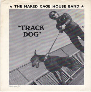 Richard-Nolan-of-Third-Rail-Boston-Naked-Cage-Track-Dog-Rolling-In-Clover-PS