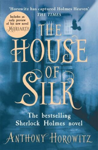1 of 1 - The House of Silk: The Bestselling Sherlock Holmes Novel by Anthony Horowitz...