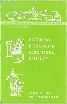 1 of 1 - Historical Research in Educational Settings by William Richardson, Gary...