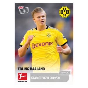2020 Topps Now Bundesliga 195 Erling Haaland Star Striker 2019 20 Ebay