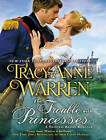 The Trouble with Princesses by Tracy Anne Warren (CD-Audio, 2013)