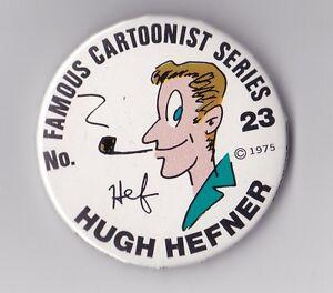FAMOUS CARTOONIST SERIES PINBACK BUTTON NUMBER 23 HUGH HEFNER PLAYBOY MAGAZINE