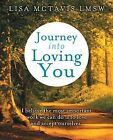 Journey Into Loving You by Lisa McTavis Lmsw (Paperback / softback, 2013)