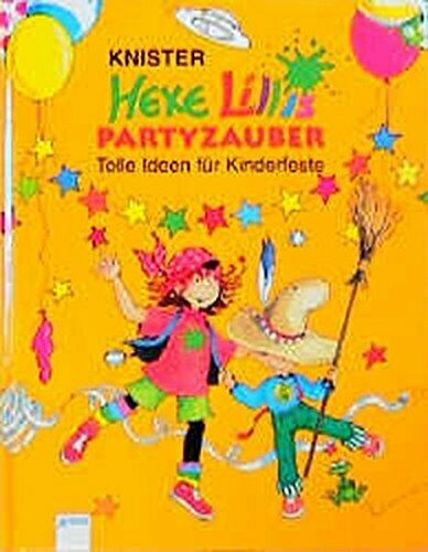 Knister: hexe lillis Partyzauber