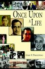 Once Upon a Life 9781425915902 by Gary F. Prestipino Hardback