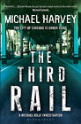 The Third Rail by Michael Harvey (Paperback, 2011)
