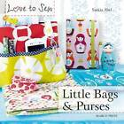 Love to Sew: Little Bags & Purses by Saskia Abel (Paperback, 2015)