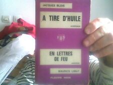 Jacques Blois pour A tire d'huile et Maurice Limat pour En lettres de feu-