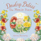 Dewdrop Babies: The Moonlit Picnic by Patricia MacCarthy (Paperback, 2008)
