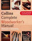 Collins Complete Woodworker's Manual by David Day, Albert Jackson (Hardback, 2005)
