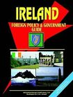 Ireland Foreign Policy and Government Guide by International Business Publications, USA (Paperback / softback, 2003)