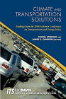 Climate and Transportation Solutions: Findings from the 2009 Asilomar Conference on Transportation and Energy Policy by Daniel Sperling, James S Cannon (Paperback / softback, 2010)